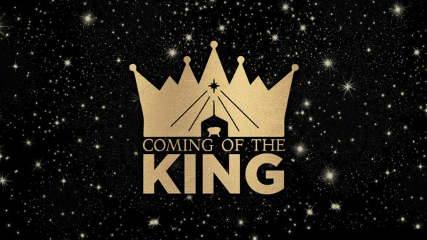 Coming of the King