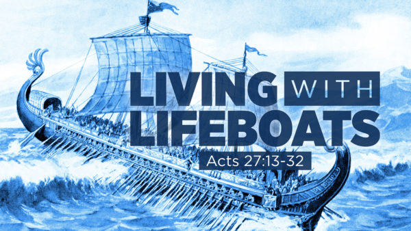 Living with Lifeboats