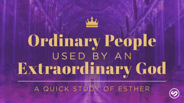 Ordinary People Used by an Extraordinary God